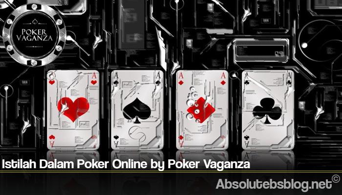 Istilah Dalam Poker Online by Poker Vaganza